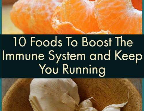 10 Foods To Boost The Immune System and Keep You Running