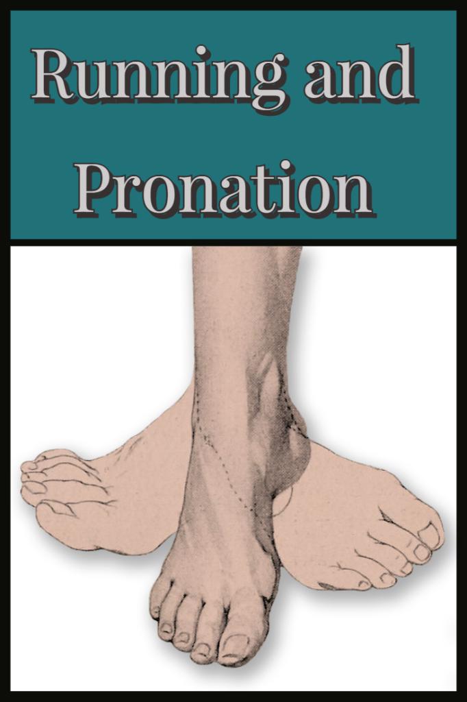 Pronation and Running